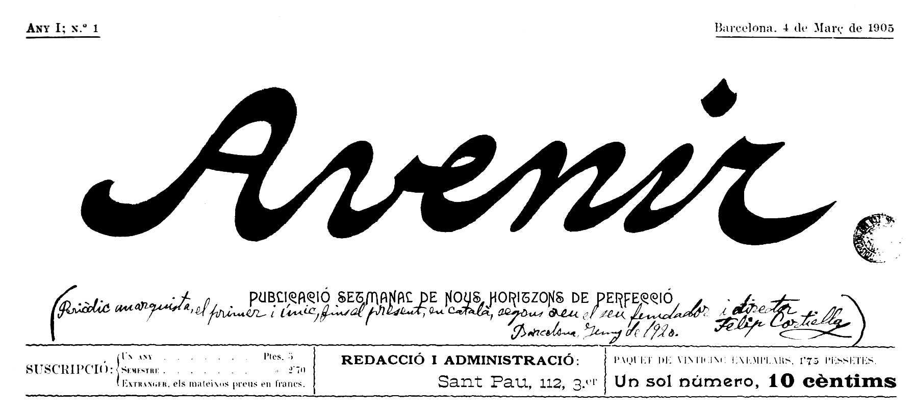 """Capçalera del primer número d'""""Avenir"""" amb una nota manuscrita de Cortiella: """"Periòdic anarquista, el primer i únic, fins al present, en català, segons creu el seu fundador i director Felip Cortiella. Barcelona, juny de 1920"""" (Biblioteca de Catalunya)"""