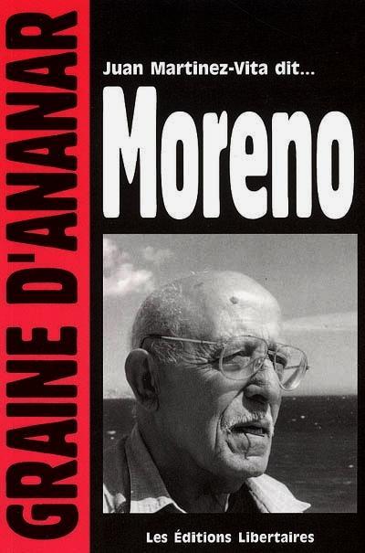 """Reedición de sus memorias en francés, """"Juan Martinez-Vita dicho ... Moreno"""" (2005)"""