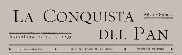 """Capçalera del primer número de """"La Conquista del Pan"""""""