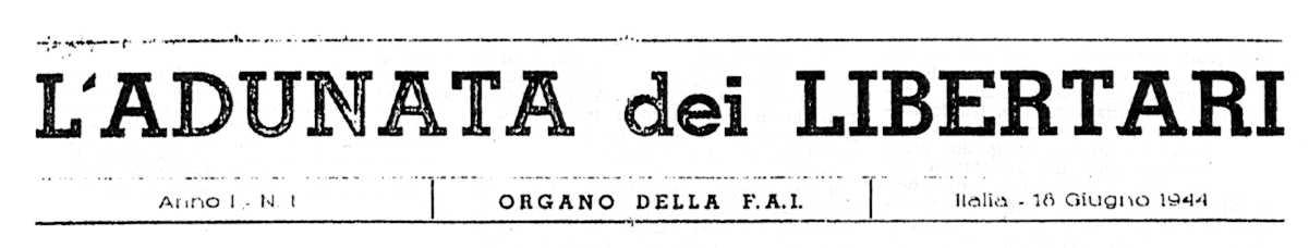 """Capçalera del primer número de """"L'Adunata dei Libertari"""""""