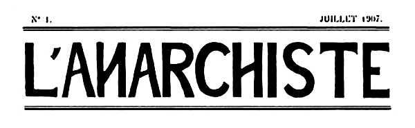 """Capçalera del primer número de """"L'Anarchiste"""""""