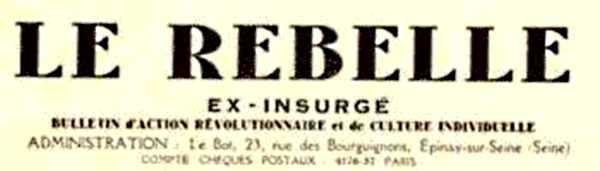 """Capçalera de l'últim número de """"Le Rebelle"""""""