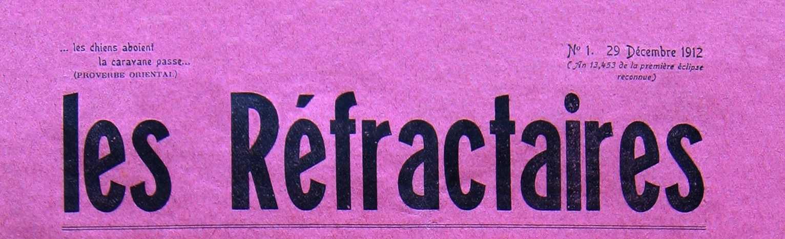 """Capçalera del primer número de """"Les Réfractaires"""" [CIRA-Lausana] Fotografia: Éric B. Coulaud"""