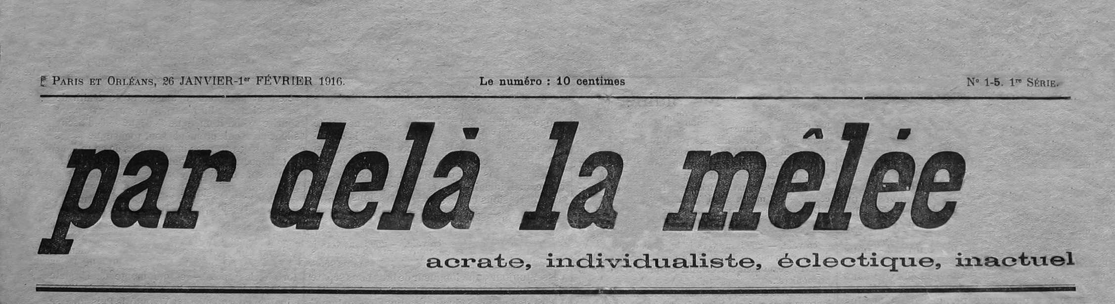 """Capçalera del primer número de """"Par delà la mêlée"""""""