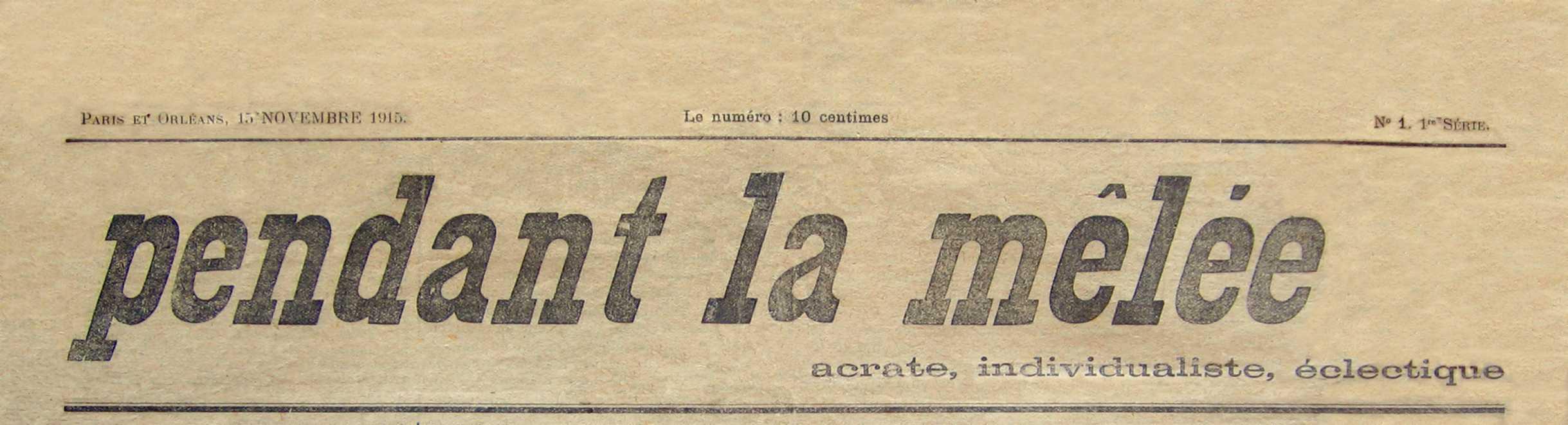 """Capçalera del primer número de """"Pendant la mêlée"""""""