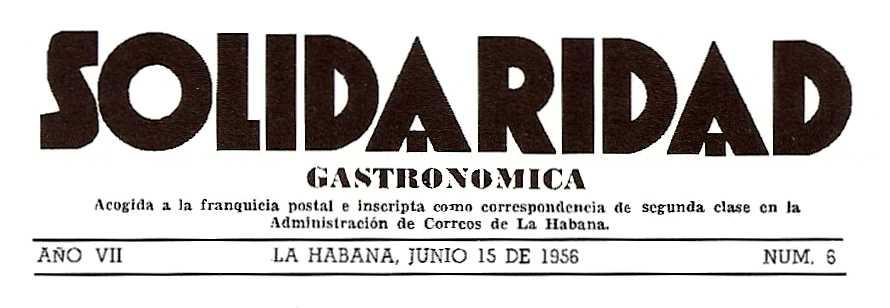 """""""Solidaridad Gastronómica"""", òrgan de l'ALC que fou prohibit el desembre de 1960 per la dictadura castrista"""