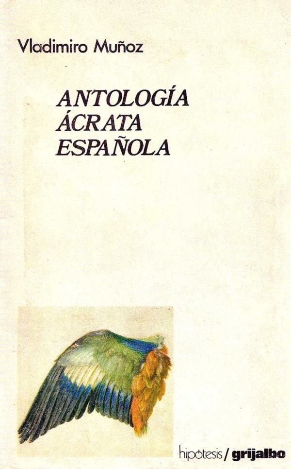 """""""Antología ácrata española"""", de Vladimiro Muñoz"""