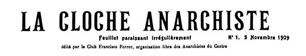"Capçalera del primer número de ""La Cloche Anarchiste"""