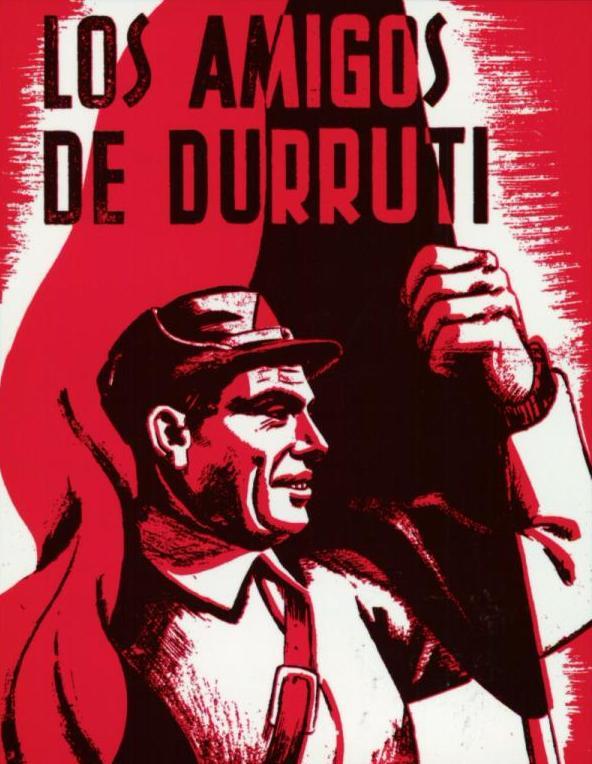 """""""Los Amigos de Durruti"""""""