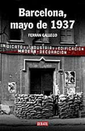 """""""Barcelona, mayo de 1937"""""""